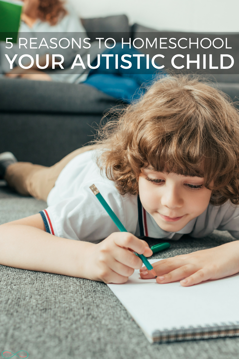 5 Reasons to Homeschool Your Autistic Child #homeschooling #ihsnet #homeschool #autism #autismmom #spedchat #specialeducation