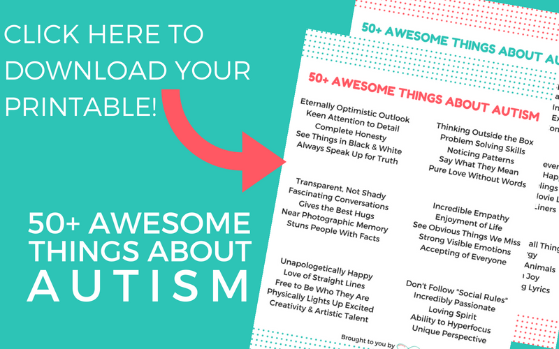 "White text on green background says ""click here to download your printable! 50+ awesome things about autism"" with a pink arrow pointing to two printable pages."