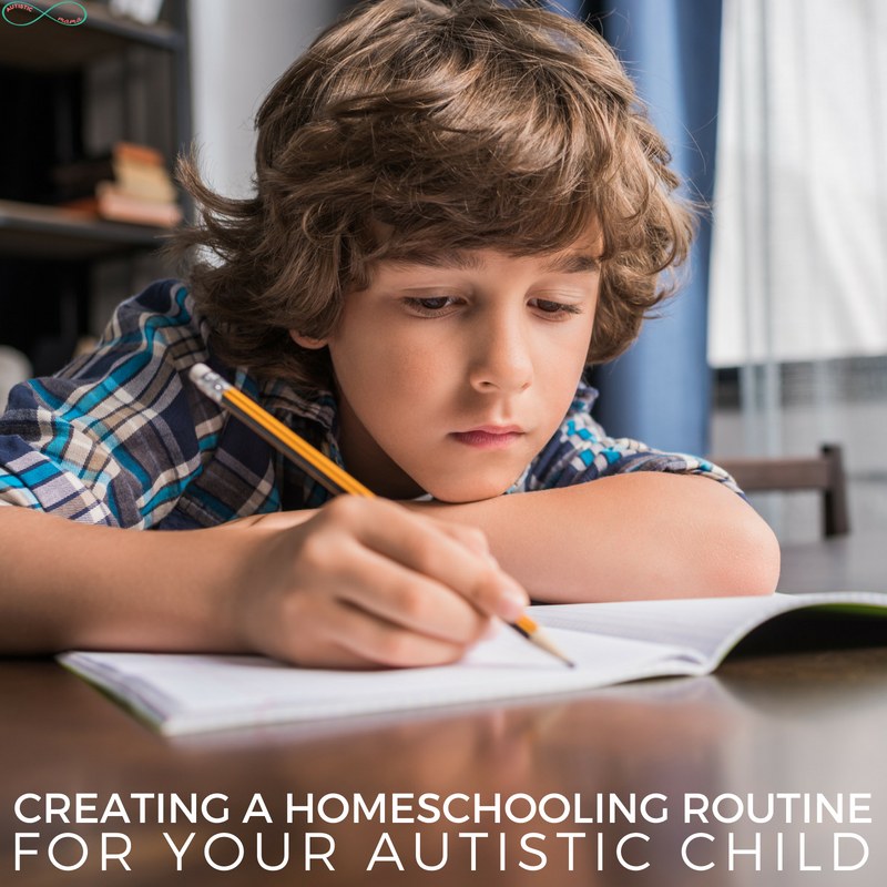 Creating a Homeschool Routine for Your Autistic Child #Homeschooling #Autism #ihsnet #homeschoollife #homeschoolroutine