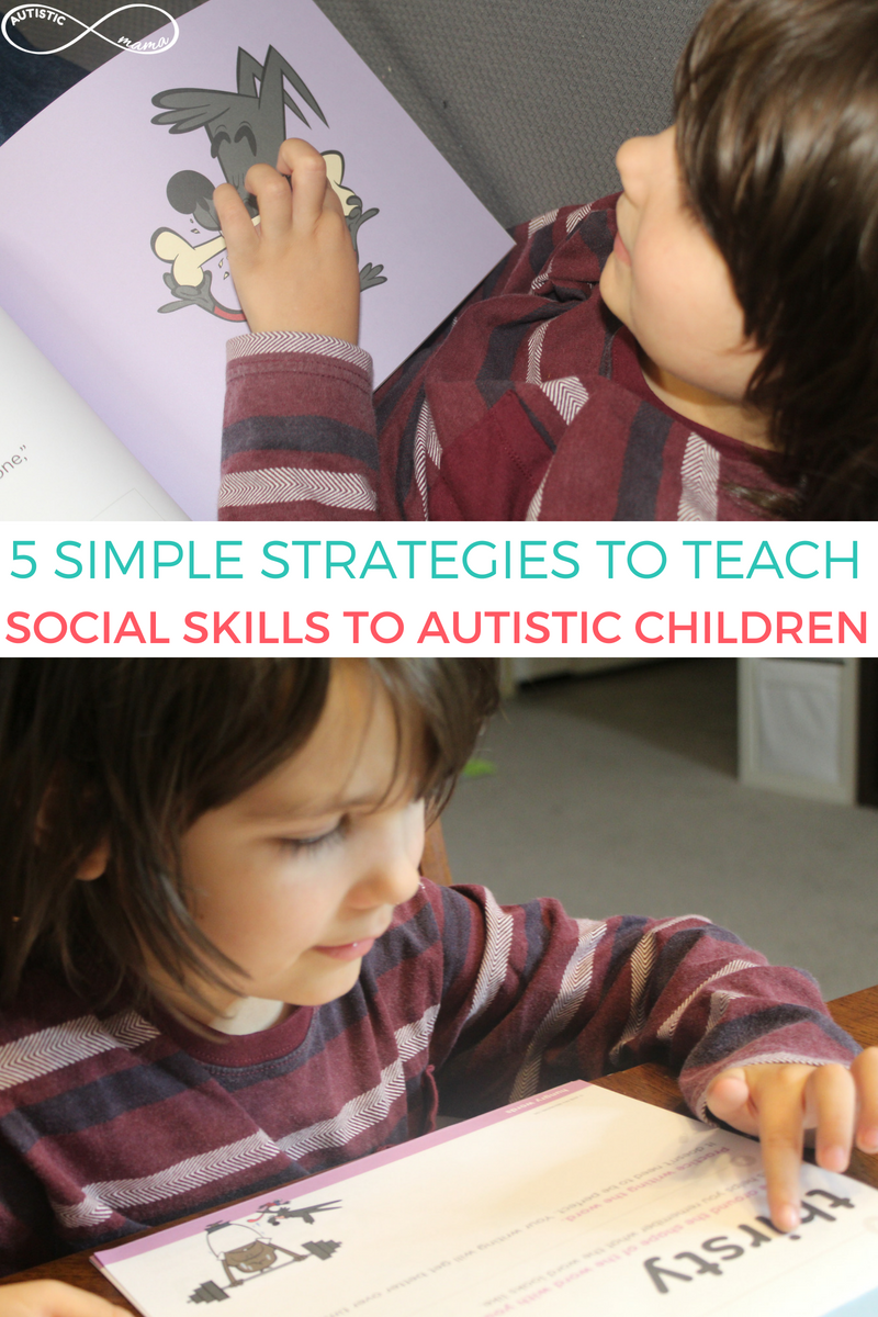 5 Simple Strategies to Teach Social Skills to Autistic Children