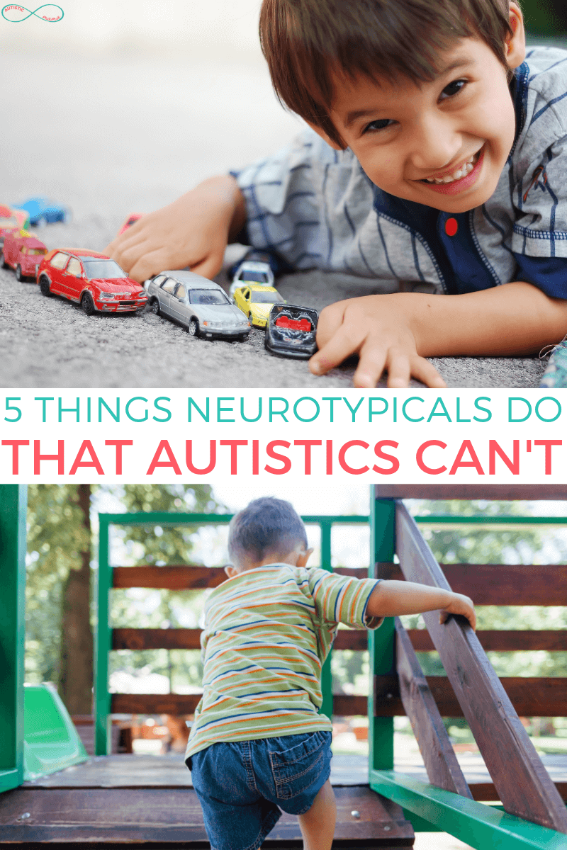 5 Things Neurotypicals Do That Autistics Can't