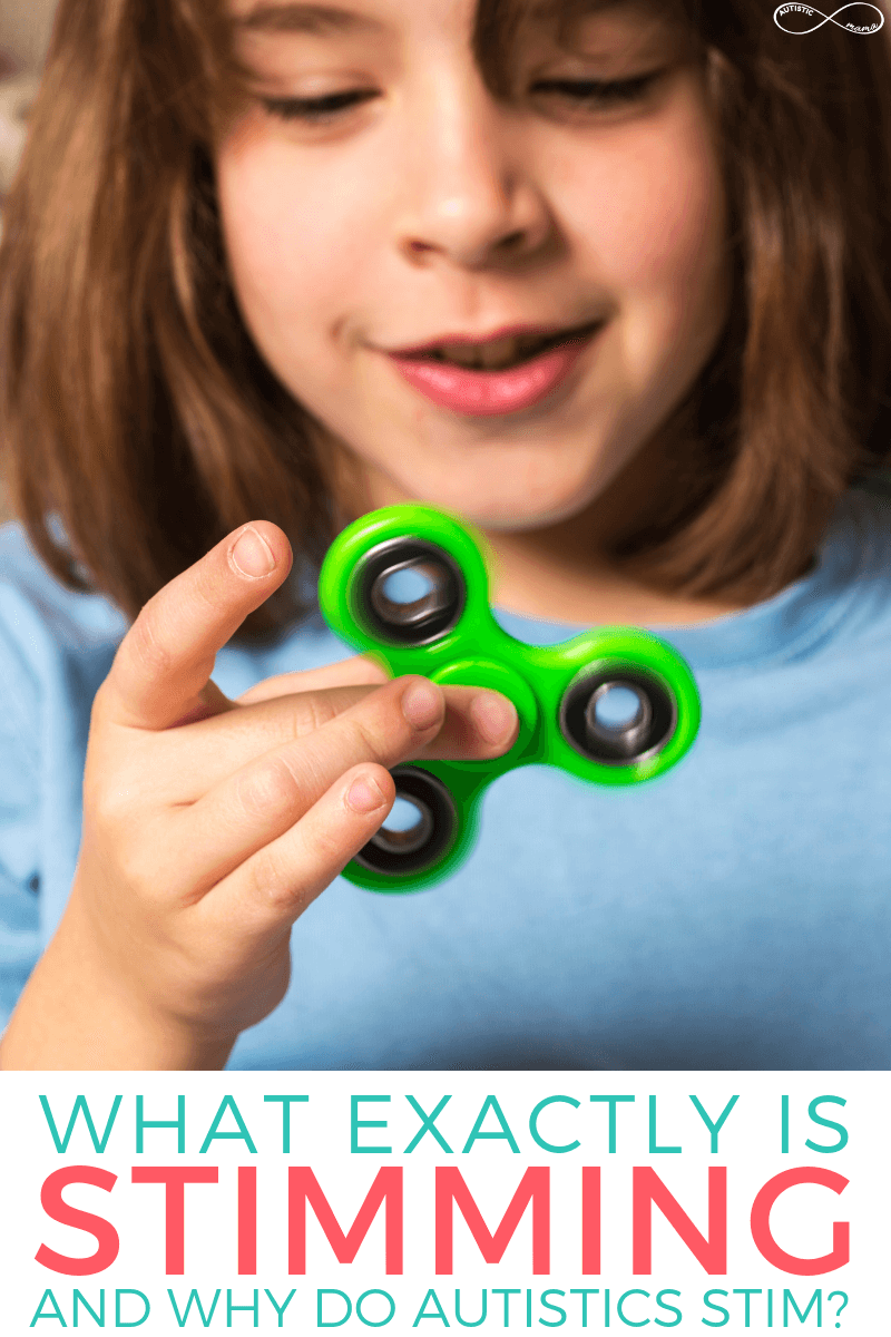 "Young child holding a green fidget spinner. Teal and Coral Text on a white overlay at the bottom reads: ""What exactly is stimming and why do autistics stim?"""