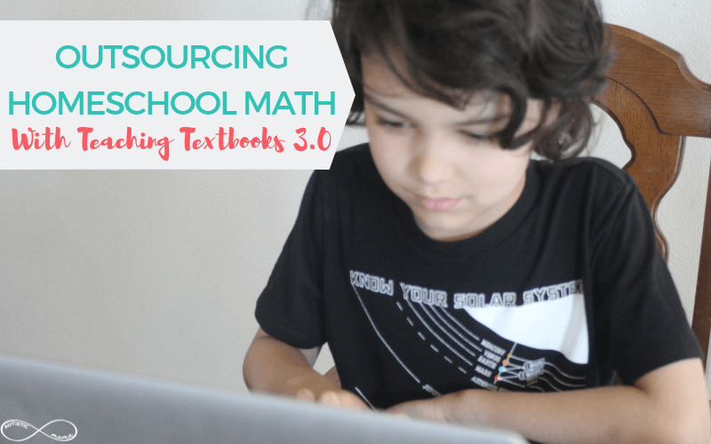 Boy sits at a table with a laptop working on Teaching Textbooks 3.0 Math. Top left has teal and coral text reading: Outsourcing Homeschool Math with Teaching Textbooks 3.0 with a white overlay behind it. White Autistic Mama infinity logo in the bottom left corner.