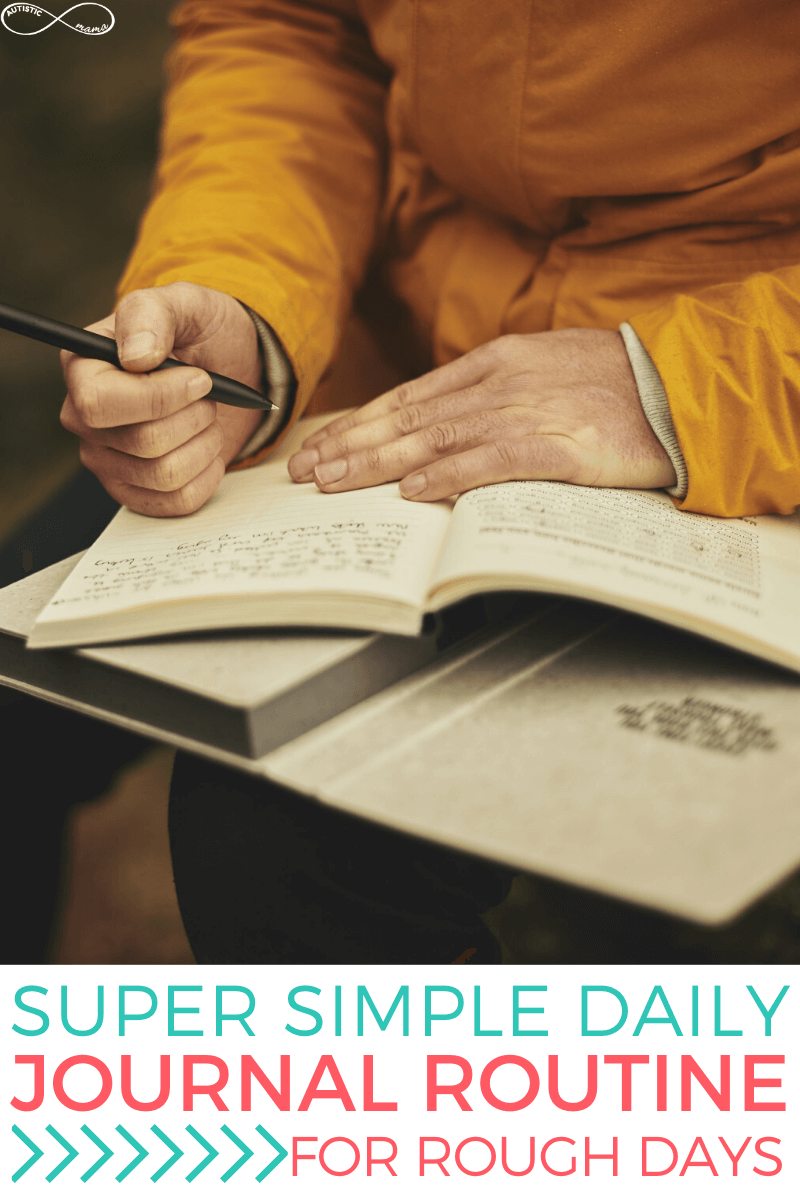 """Person in yellow holding a pen with a journal open in front of them, starting to write in the journal. Text reads: """"Super Simple Daily Journal Routine For Rough Days"""""""
