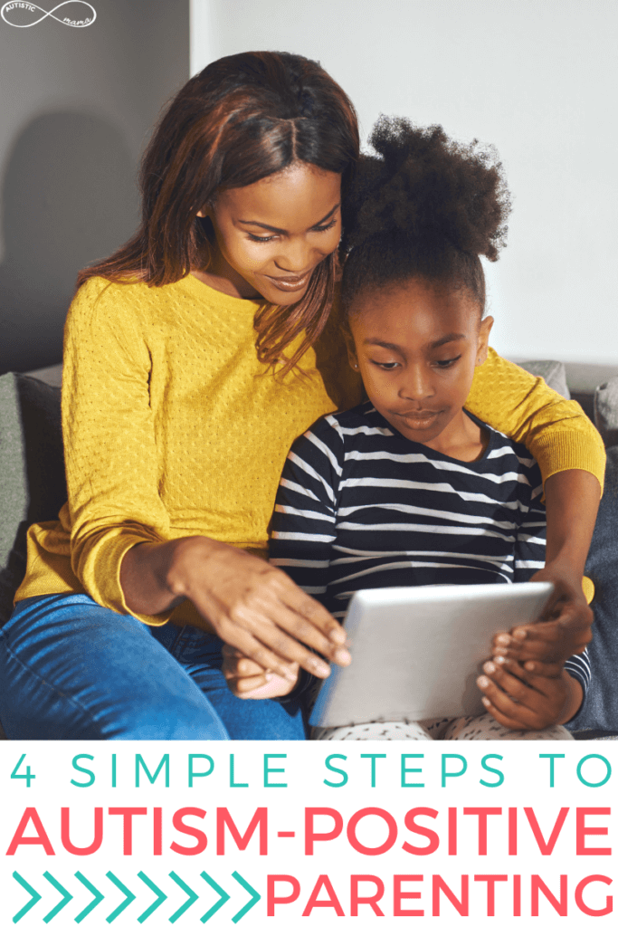 Black woman and her child snuggle while sitting on the couch and hold an ipad that they're both looking at. Text reads: 4 Simple Steps to Autism-Positive Parenting