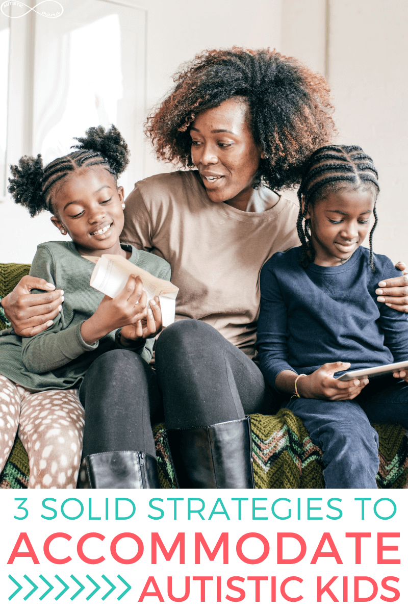 Mom sits on the couch with her two young kids. One child is holding a tablet, one is holding some folded paper. Text reads: 3 Solid Strategies to Accommodate Autistic Kids.