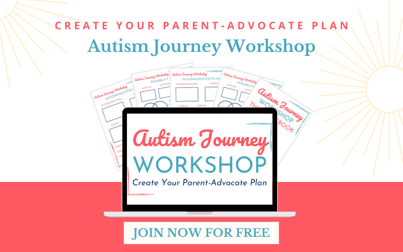 Create Your Parent-Advocate Plan: Autism Journey Workshop. Join Now For Free!